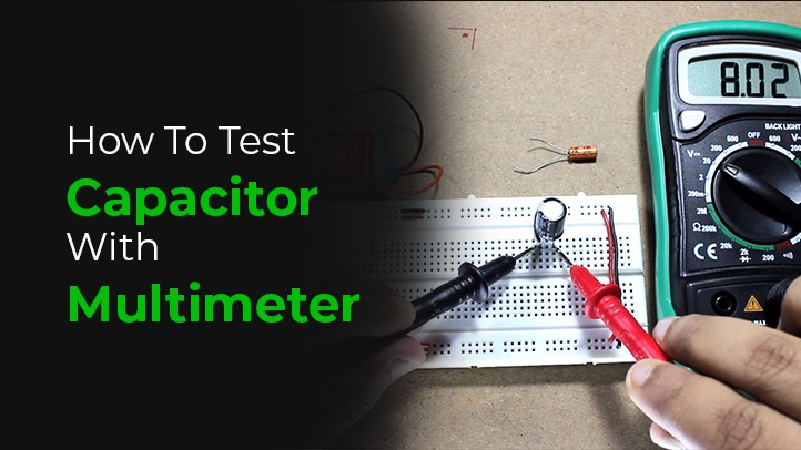 how to test capacitor with multimeter